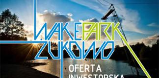 Wakepark Żukowo - Oferta Inwestorska