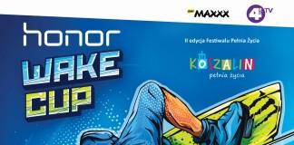 Plakat HONOR Wake Cup Koszalin